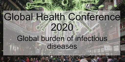 Global Health Conference - Global burden of infectious diseases