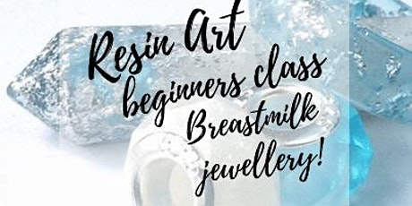 Make your own Breastmilk Jewellery! tickets