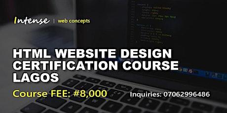 HTML WEBSITE DESIGN CERTIFICATION COURSE LAGOS tickets