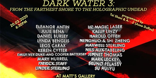 Dark Water 3 /// From the Farthest Shore to the Holographic Undead
