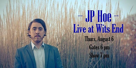 J P Hoe at Wits End tickets