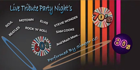 Live Music To Sounds of...  60s  70s 80s tickets