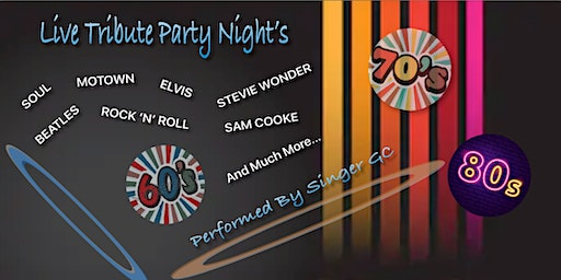Live Tribute Party Night 60s 70s 80s + Tribute To Soul & Motown
