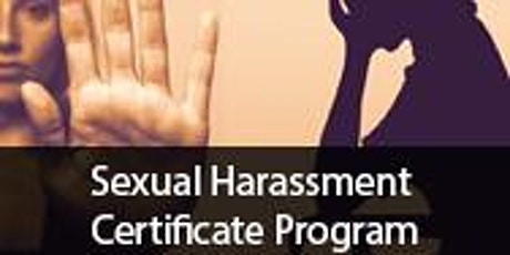 Sexual Harassment Certificate Program for HR Professionals tickets