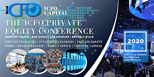 The iCFO Private Equity Conference - Feb 25th, Costa Mesa, CA