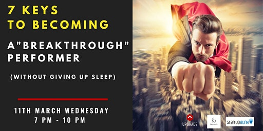"""7 Keys To Becoming A """"Breakthrough"""" Performer (Without giving up sleep)"""