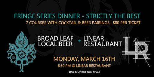 Fringe 7-Course Dinner Series | Linear Restaurant + Broad Leaf Local Beer