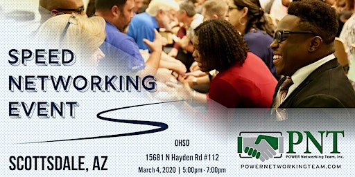 03/04/20 - PNT Scottsdale Chapters -  Small Business Speed Networking Event