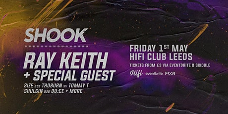 Shook - Ray Keith + Special Guest (Jungle Special) tickets