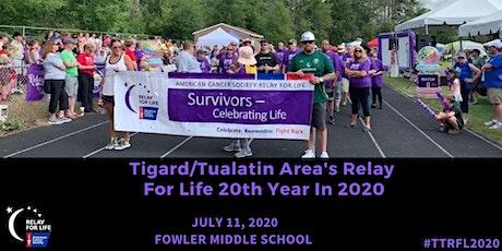 2020 Tigard/Tualatin Area Relay For Life tickets