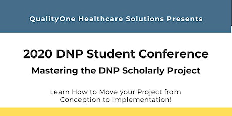 2020 DNP Student Conference: Mastering the DNP Scholarly Project tickets