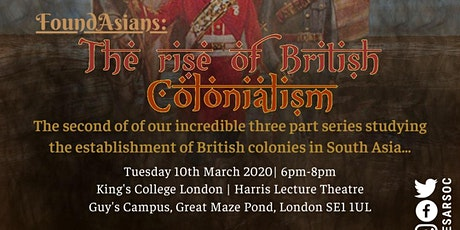 FoundAsians: The Rise of British Colonialism tickets