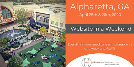 Website in a Weekend - Alpharetta, GA (Atlanta Metro Area) tickets