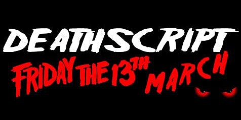 DEATHSCRIPT - an evening of scary fun discussing horror films