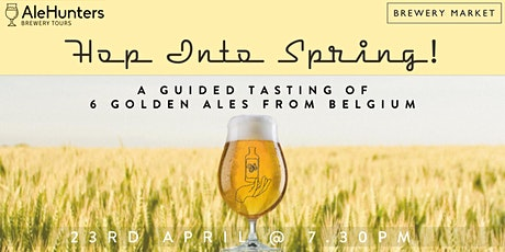 Hop Into Spring! A guided tasting of golden ales at Brewery Market. tickets