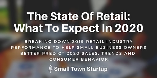 The State Of Retail: What To Expect In 2020
