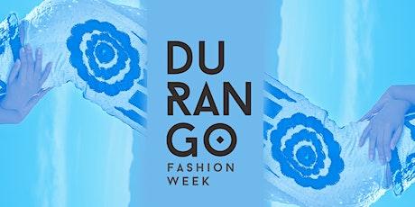 Durango Fashion Week entradas