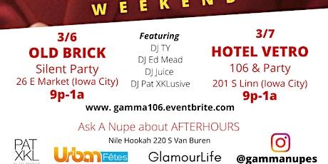 Gamma 106 Founders Weekend tickets