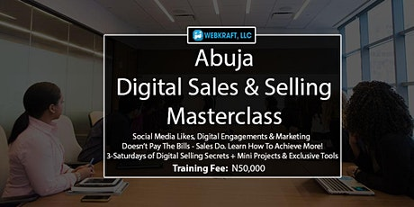 Abuja Digital Sales & Selling For Business Owners & Corporate Organizations tickets
