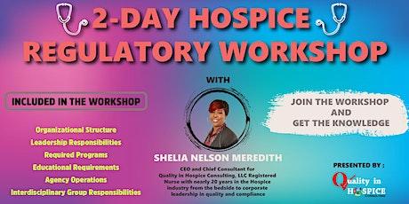 Hospice Regulatory Workshop tickets
