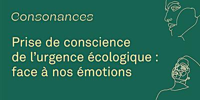 Prise de conscience de l'urgence écologique : face à nos émotions