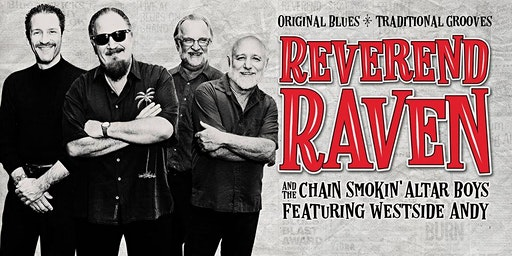 Reverend Raven & the Chain Smokin' Altar Boys - featuring Westside Andy