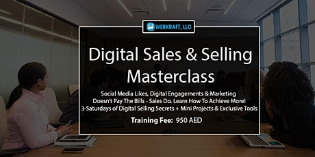 Digital Sales & Selling For  Business Owners - 100% Practical tickets