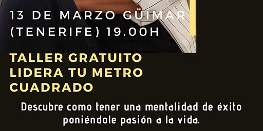 "Taller GRATUITO ""LIDERA TU METRO CUADRADO"" TENERIFE"