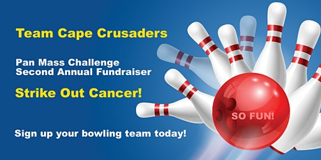 Cape Crusaders PMC Bowling Tournament   April 26th at The Lanes tickets