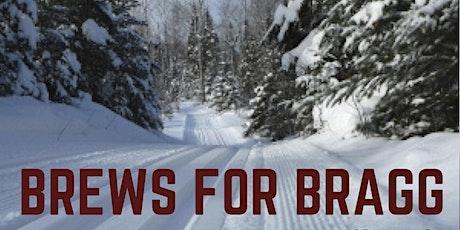 Brews for Bragg - West Bragg Trails Fundraiser tickets