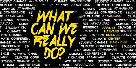POSTPONED: Climate Change Conference at Harvard tickets