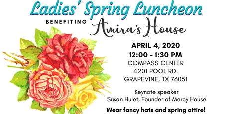 Ladies' Spring Luncheon Benefiting Amira's House tickets