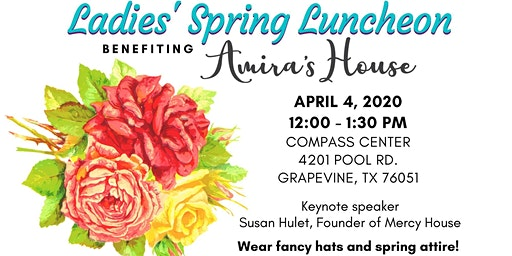 Ladies' Spring Luncheon Benefiting Amira's House