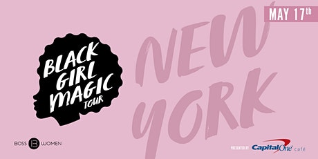 Black Girl Magic: New York tickets