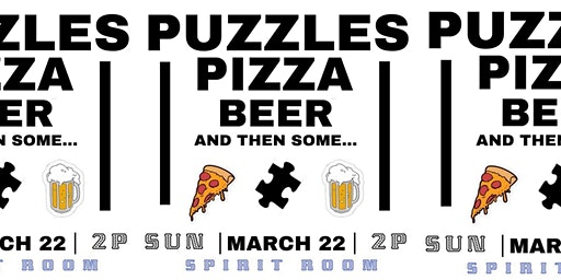 Spirit Room presents: Puzzles, Pizza, Beer, & then some...