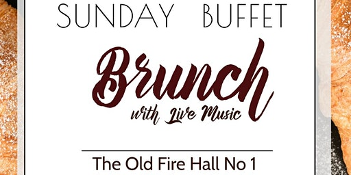Sunday Brunch with Live Music at the Old Fire Hall No1