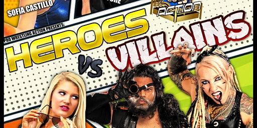 Pro Wrestling Action: Heroes and Villains
