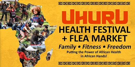 POSTPONED- Uhuru Health Festival & One Africa! One Nation Marketplace tickets