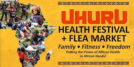 POSTPONED- Uhuru Health Festival & One Africa! One Nation Marketplace tickets