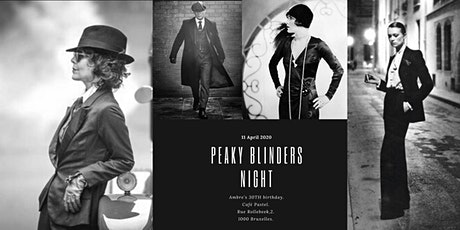 By order of the f*cking peaky blinders  (Ambre's 30th birthday) billets