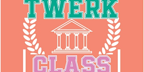 TWERKCLASS2020 Volume 3 tickets
