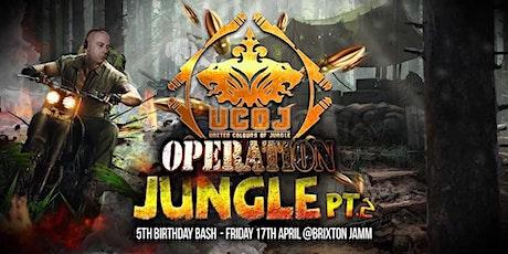 UCOJ 5th Birthday : Operation Jungle pt2 tickets