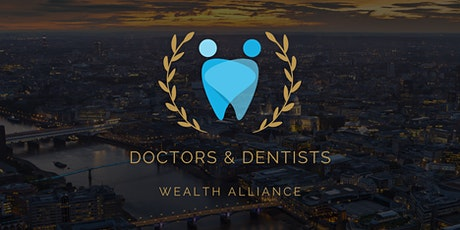 Doctors & Dentists Wealth Alliance tickets