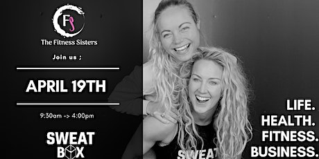 The Fitness Sisters - Life.Health.Fitness.Business. tickets
