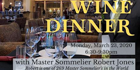 Wine Dinner with Master Sommelier Robert Jones tickets
