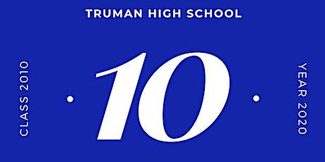 Truman High School Class of 2010 Reunion tickets
