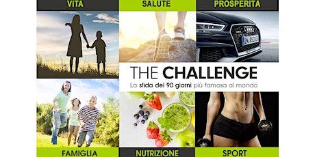THE CHALLENGE (La sfida dei 90 giorni) biglietti