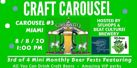 Craft Carousel Beer Festival #3 - Miami tickets