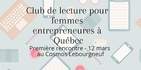 Club de lecture pour femmes entrepreneures à Québec billets