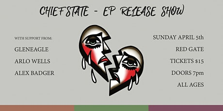 Chief State - EP Release (Full Show) tickets